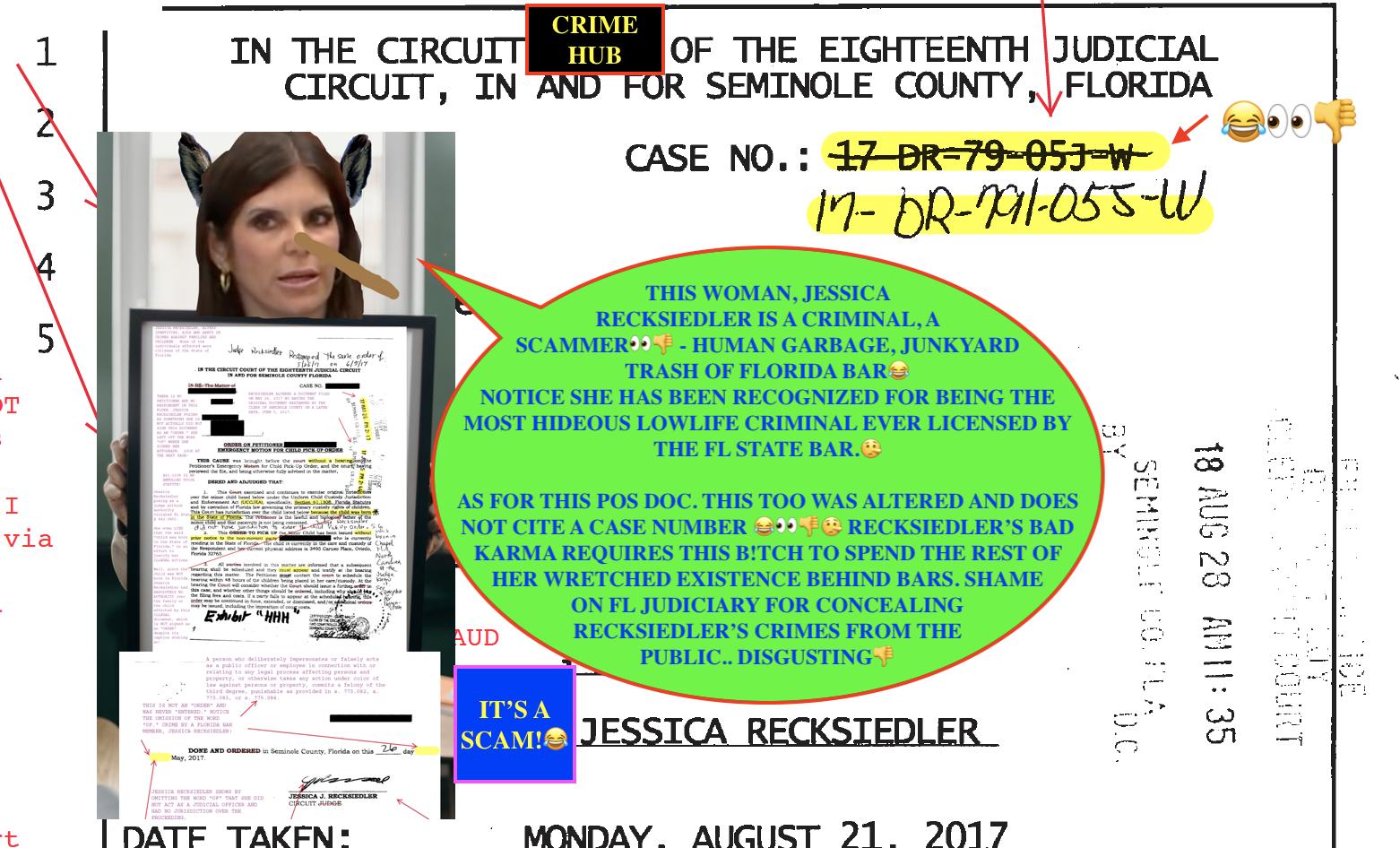 Jessica Recksiedler, JUDGE IN Seminole County Florida of the 18th judicial circuit court in Seminole County, Florida EXPOSED